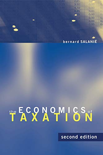9780262016346: The Economics of Taxation