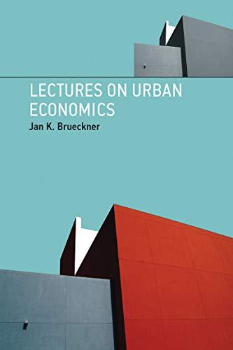 Lectures on Urban Economics (MIT Press): Brueckner, Jan K.