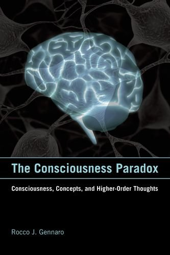 9780262016605: The Consciousness Paradox: Consciousness, Concepts, and Higher-Order Thoughts