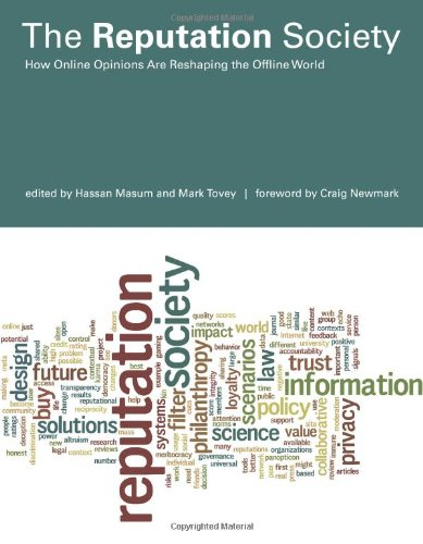 9780262016643: The Reputation Society: How Online Opinions Are Reshaping the Offline World (The Information Society Series)