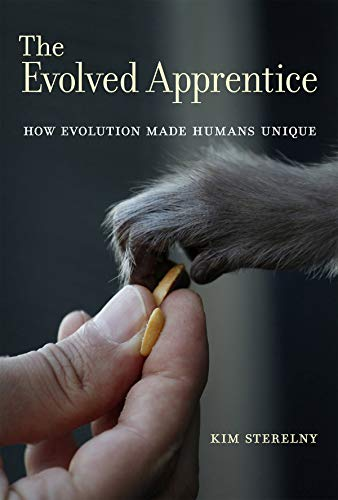 9780262016797: The Evolved Apprentice: How Evolution Made Humans Unique (Jean Nicod Lectures)