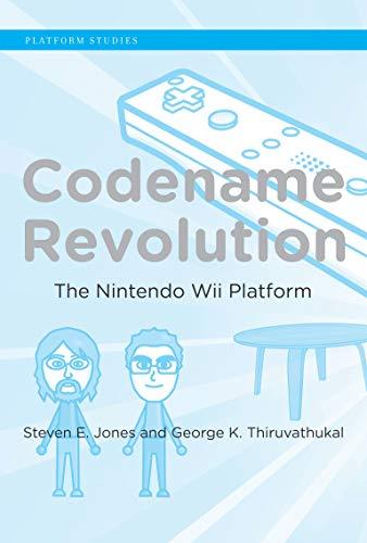 9780262016803: Codename Revolution: The Nintendo Wii Platform (Platform Studies)