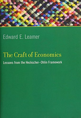 9780262016872: The Craft of Economics: Lessons from the Heckscher-Ohlin Framework (Ohlin Lectures)