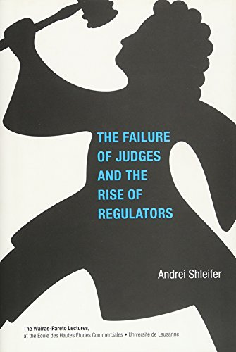 9780262016957: The Failure of Judges and the Rise of Regulators (Walras-Pareto Lectures)