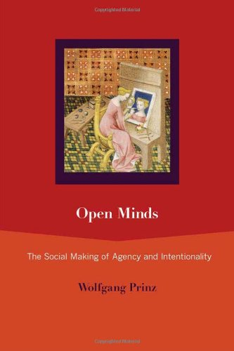 9780262017039: Open Minds: The Social Making of Agency and Intentionality