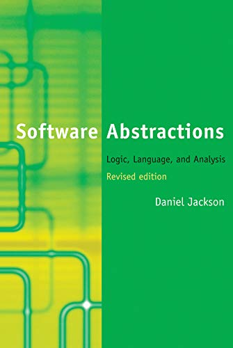 9780262017152: Software Abstractions: Logic, Language, and Analysis (MIT Press)