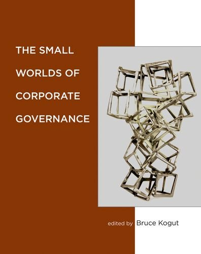 9780262017275: The Small Worlds of Corporate Governance (The MIT Press)