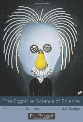 9780262017282: The Cognitive Science of Science: Explanation, Discovery, and Conceptual Change