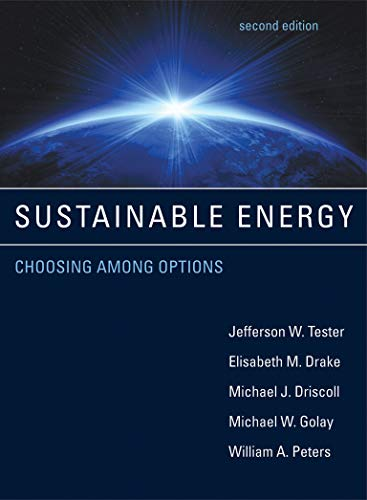 Sustainable Energy – Choosing Among Options 2e: Tester, Jefferson W./