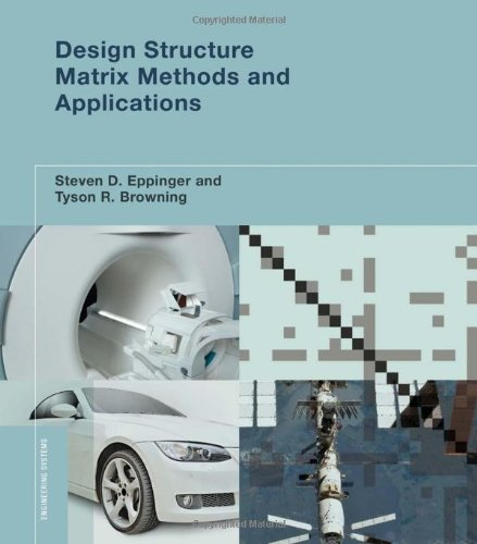 9780262017527: Design Structure Matrix Methods and Applications (Engineering Systems)