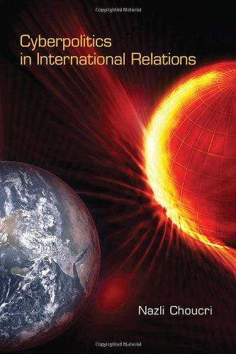 9780262017633: Cyberpolitics in International Relations (MIT Press)