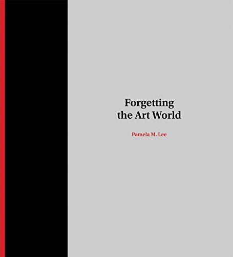 9780262017732: Forgetting the Art World (MIT Press)