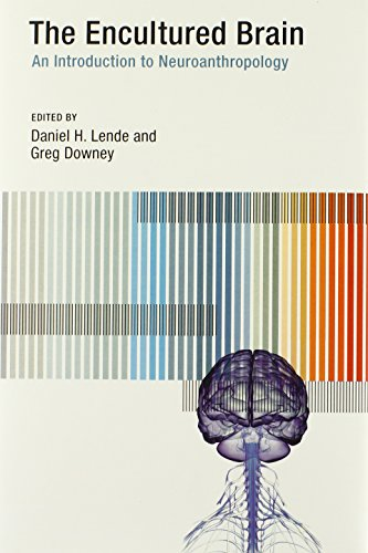 9780262017787: The Encultured Brain: An Introduction to Neuroanthropology