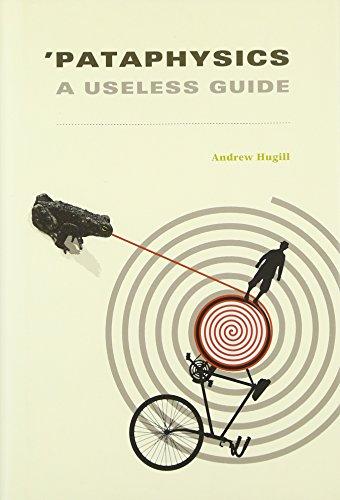 9780262017794: 'Pataphysics: A Useless Guide (MIT Press)