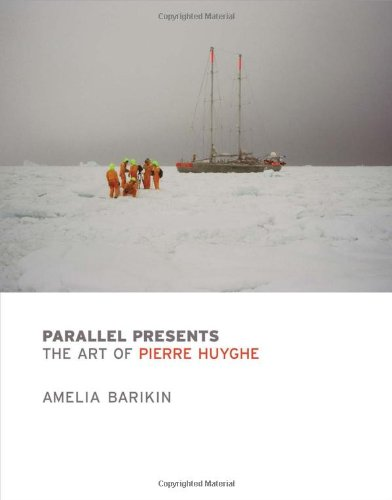 9780262017800: Parallel Presents: The Art of Pierre Huyghe (MIT Press)