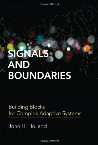 9780262017831: Signals and Boundaries: Building Blocks for Complex Adaptive Systems