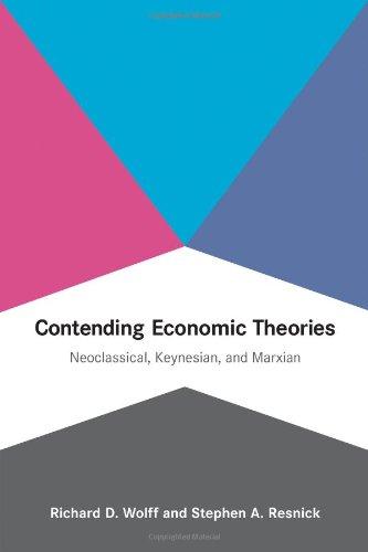 9780262018005: Contending Economic Theories: Neoclassical, Keynesian, and Marxian