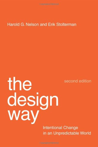 9780262018173: The Design Way: Intentional Change in an Unpredictable World