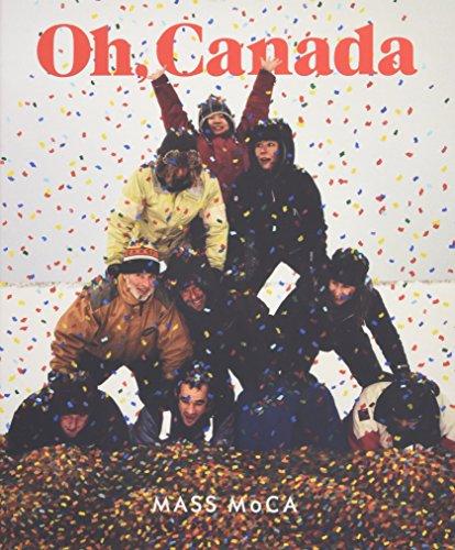 Oh, Canada: Contemporary Art from North North America (Hardcover): Markonish