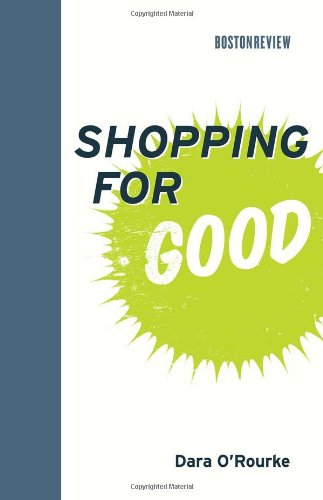 Shopping for Good (Boston Review Books)