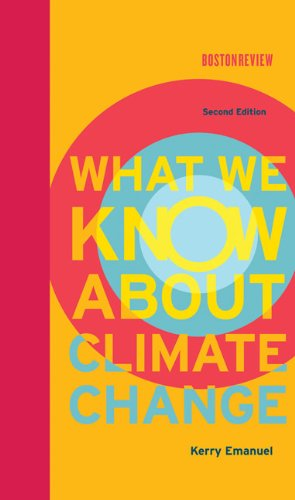 9780262018432: What We Know About Climate Change (MIT Press)