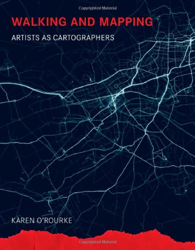 9780262018500: Walking and Mapping: Artists As Cartographers