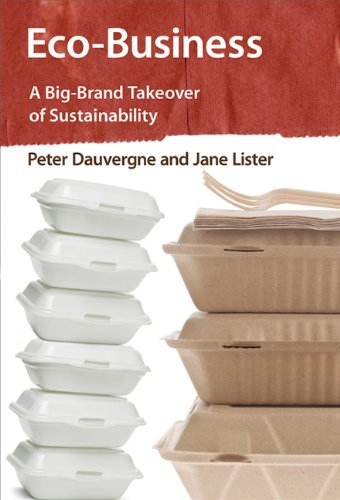 9780262018760: Eco-Business: A Big-Brand Takeover of Sustainability (MIT Press)
