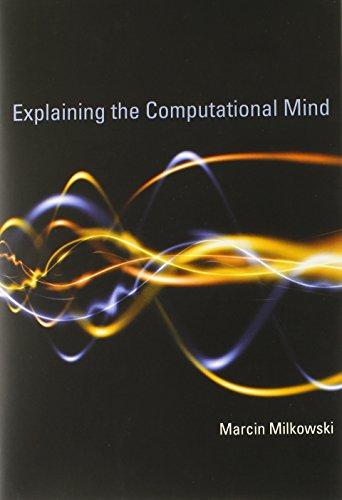 9780262018869: Explaining the Computational Mind (MIT Press)