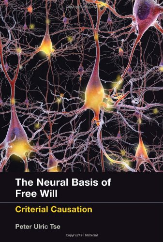 9780262019101: The Neural Basis of Free Will: Criterial Causation (MIT Press)