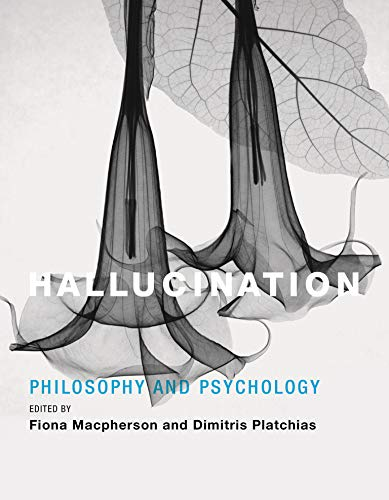 9780262019200: Hallucination: Philosophy and Psychology (MIT Press)