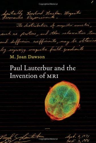 9780262019217: Paul Lauterbur and the Invention of MRI (MIT Press)