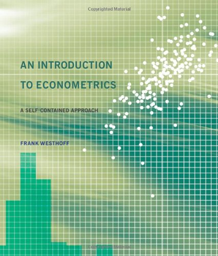 9780262019224: An Introduction to Econometrics: A Self-Contained Approach