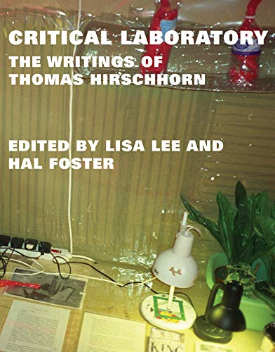 9780262019255: Critical Laboratory: The Writings of Thomas Hirschhorn