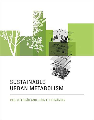 9780262019361: Sustainable Urban Metabolism