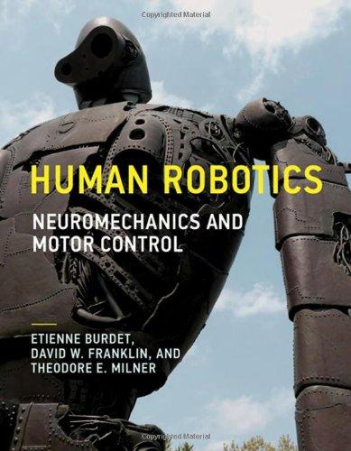9780262019538: Human Robotics: Neuromechanics and Motor Control (MIT Press)