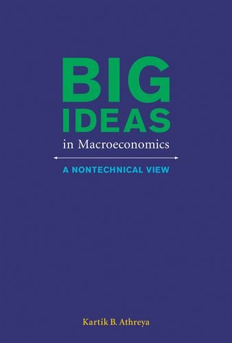 9780262019736: Big Ideas in Macroeconomics: A Nontechnical View (MIT Press)