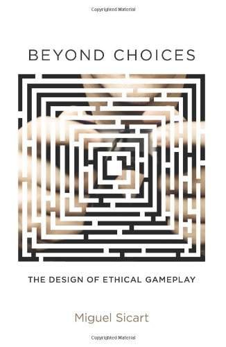 9780262019781: Beyond Choices: The Design of Ethical Gameplay