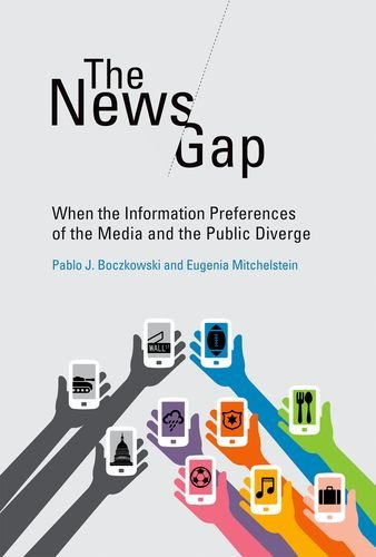 9780262019835: The News Gap: When the Information Preferences of the Media and the Public Diverge (MIT Press)