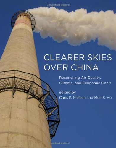 9780262019880: Clearer Skies Over China: Reconciling Air Quality, Climate, and Economic Goals (MIT Press)