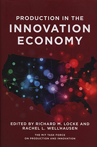 9780262019927: Production in the Innovation Economy (MIT Press)