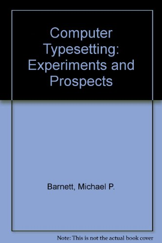 9780262020145: Computer Typesetting: Experiments and Prospects
