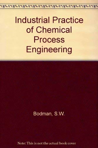 9780262020404: The Industrial Practice of Chemical Process Engineering