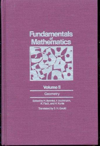 Fundamentals of Mathematics, Volume II: Geometry: F. Bachmann, K.