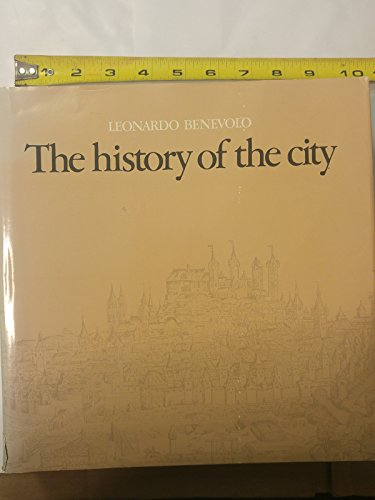 9780262021463: The History of the City