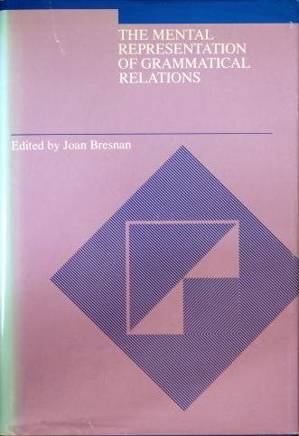 9780262021586: The Mental Representation of Grammatical Relations (Cognitive Theory and Mental Representation)