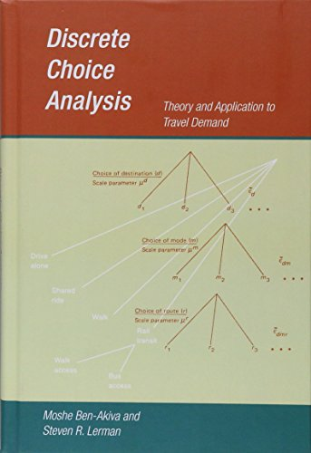 9780262022170: Discrete Choice Analysis: Theory and Application to Travel Demand
