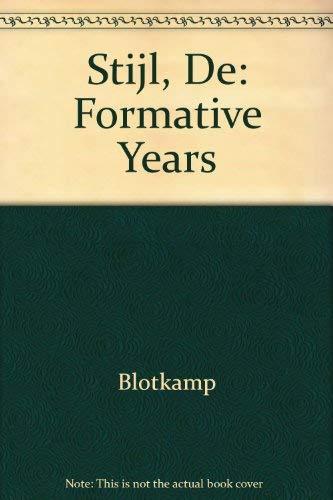 De Stijl: The Formative Years.: Art Movement] Blotkamp, Carel; Kuper, Marijke; Vermeulen, Eveline; ...