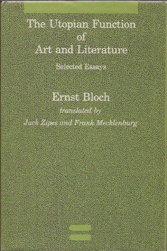 The Utopian Function of Art and Literature: Selected Essays (Studies in Contemporary German Social ...