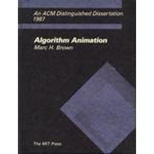 Algorithm Animation.: Brown, Marc H.