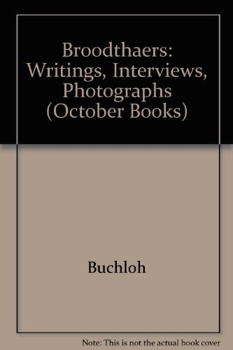 9780262022811: Broodthaers: Writings, Interviews, Photographs